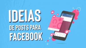 ideias de posts para facebook