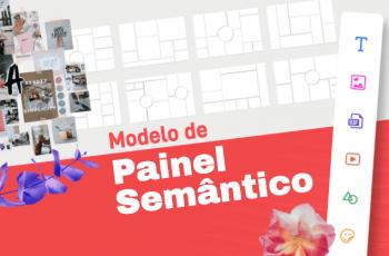 Modelo de painel semântico: crie quadros que retratem a alma de sua marca