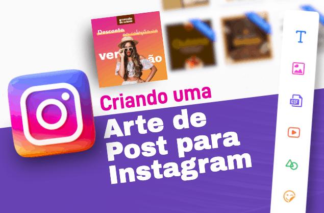 Arte para post do Instagram: como criar uma icônica e encantar seguidores?