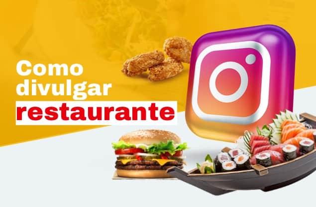 Como divulgar restaurante no Instagram com estratégia?