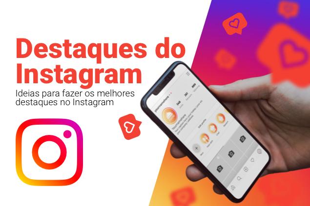 Criar capas de destaques do Instagram: importância + exemplos