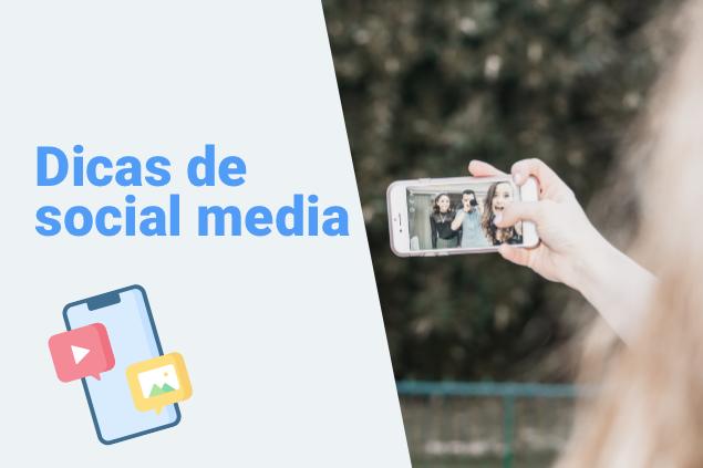 Dicas de social media para atrair, engajar e conquistar