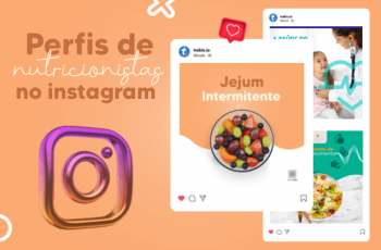 Perfis de nutricionistas no Instagram: top 10 que geram + cliques