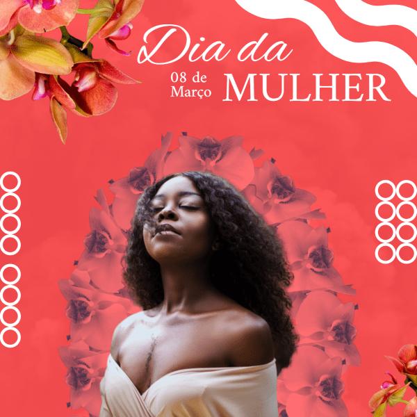 postparaodiadamulher1 - Post para o Dia da Mulher: ideias e frases para inspirar e homenagear