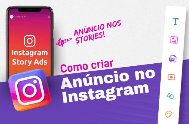 Como criar anúncio no Instagram Stories? GUIA sobre o assunto