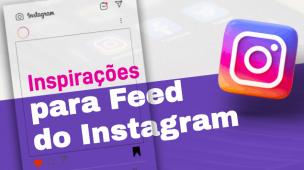 inspirações para feed do instagram
