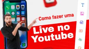 como fazer uma live no youtube