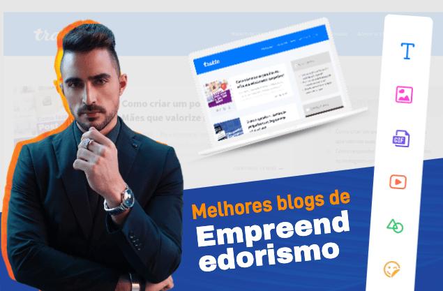Melhores blogs de empreendedorismo: top 12 da atualidade